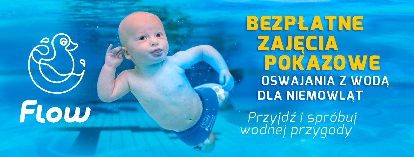Bezpłatne zajęcia pokazowe pływania niemowląt w Szkole FLOW