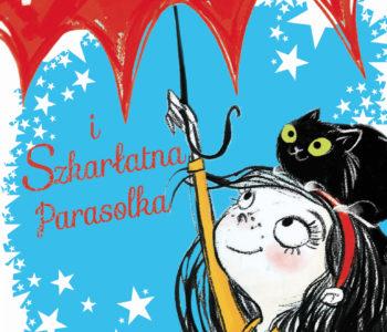 Hania i Szkarłatna Parasolka. Premiera książki dla dzieci