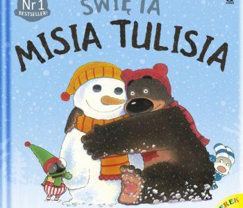 Światowy bestseller: Święta Misia Tulisia