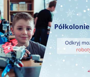 Półkolonie zimowe z Planetą Robotów w Bydgoszczy