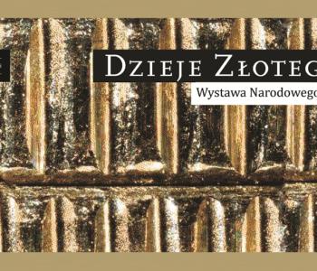 Dzieje Złotego – Wystawa Narodowego Banku Polskiego