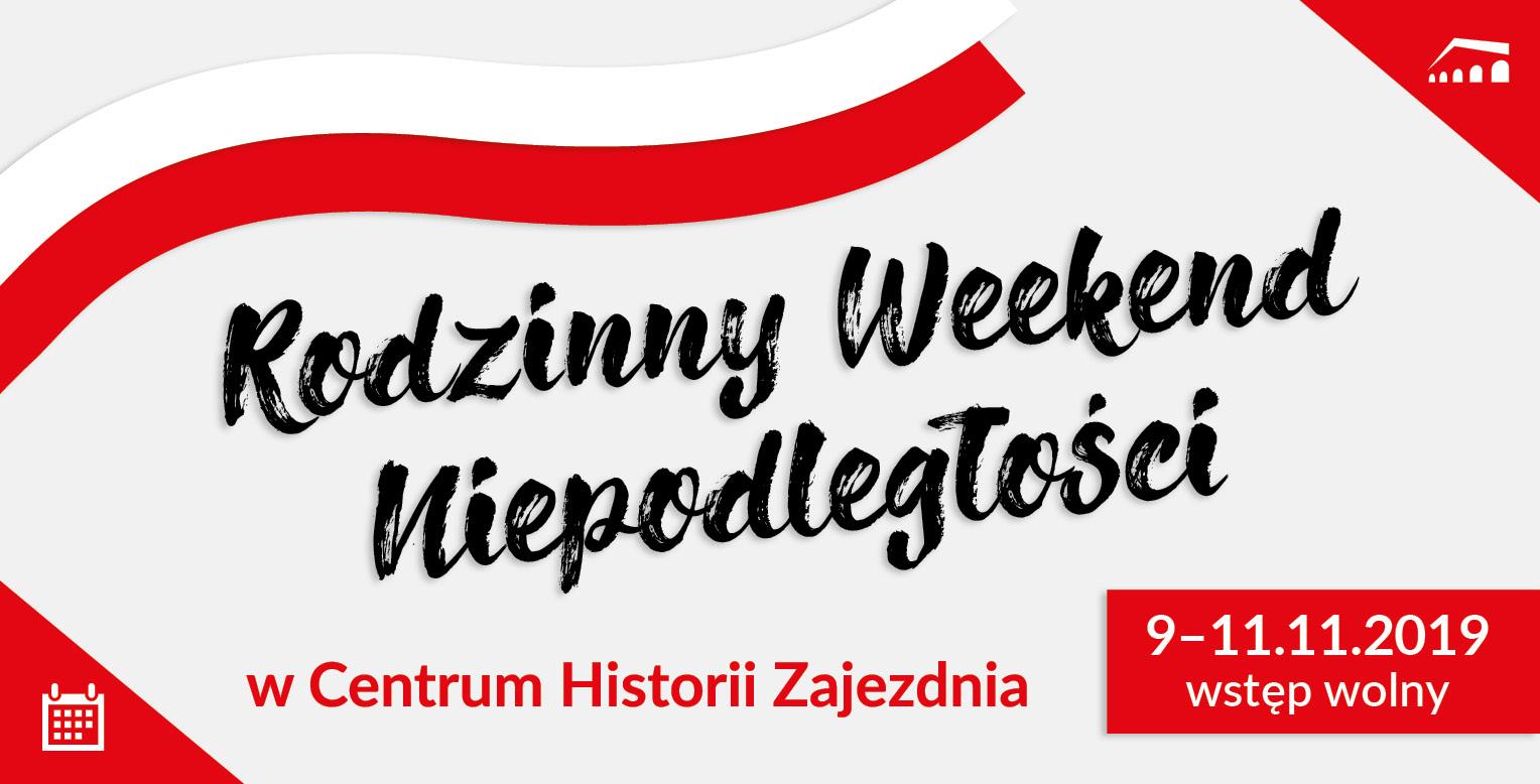 Rodzinny Weekend Niepodległości w Centrum Historii Zajezdnia