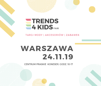 Trends 4 Kids WARSZAWA