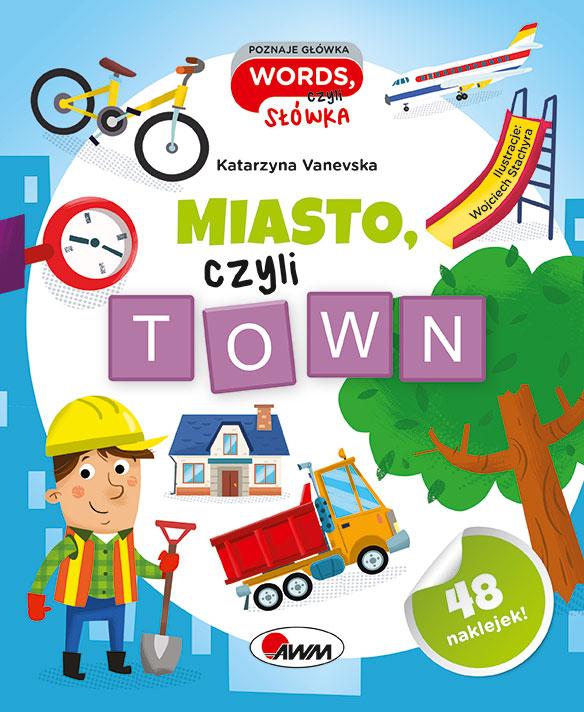 Miasto, czyli town recenzja książki