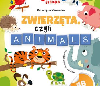 Poznaje główka words, czyli słówka – Zwierzęta, czyli animals