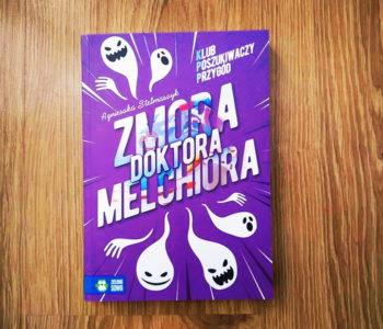 Recenzja książki Zmora doktora Melchiora z serii Klub Poszukiwaczy Przygód