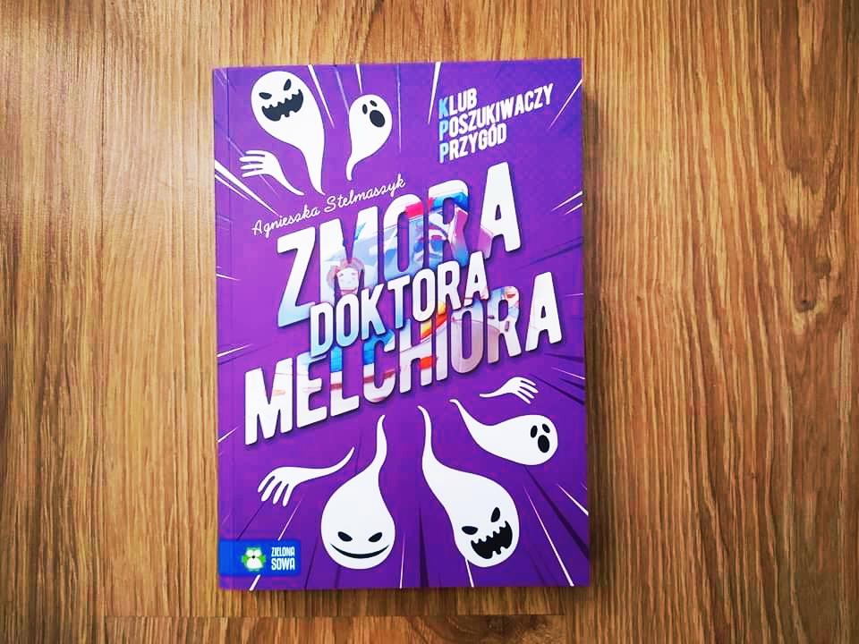 Recenzja książki Zmora doktora Melchiora Klub poszukiwaczy przygód
