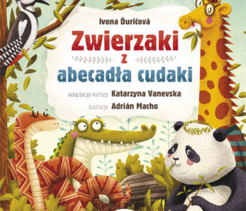 Premiera książki Zwierzaki z abecadła cudaki wydawnictwa AWM