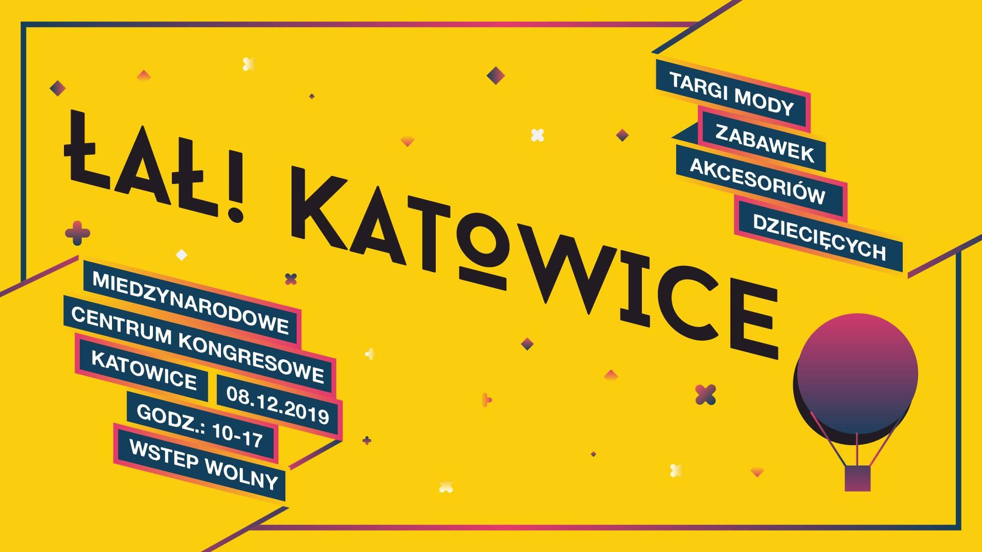 ŁAŁ! Katowice targi mody zabawek akcesoriów dziecięcych
