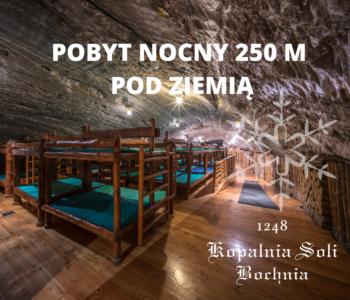 Pobyt nocny 250 m pod ziemią