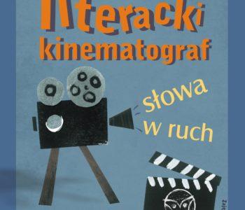 Ferie z Książką: Literacki Kinematograf. Katowice