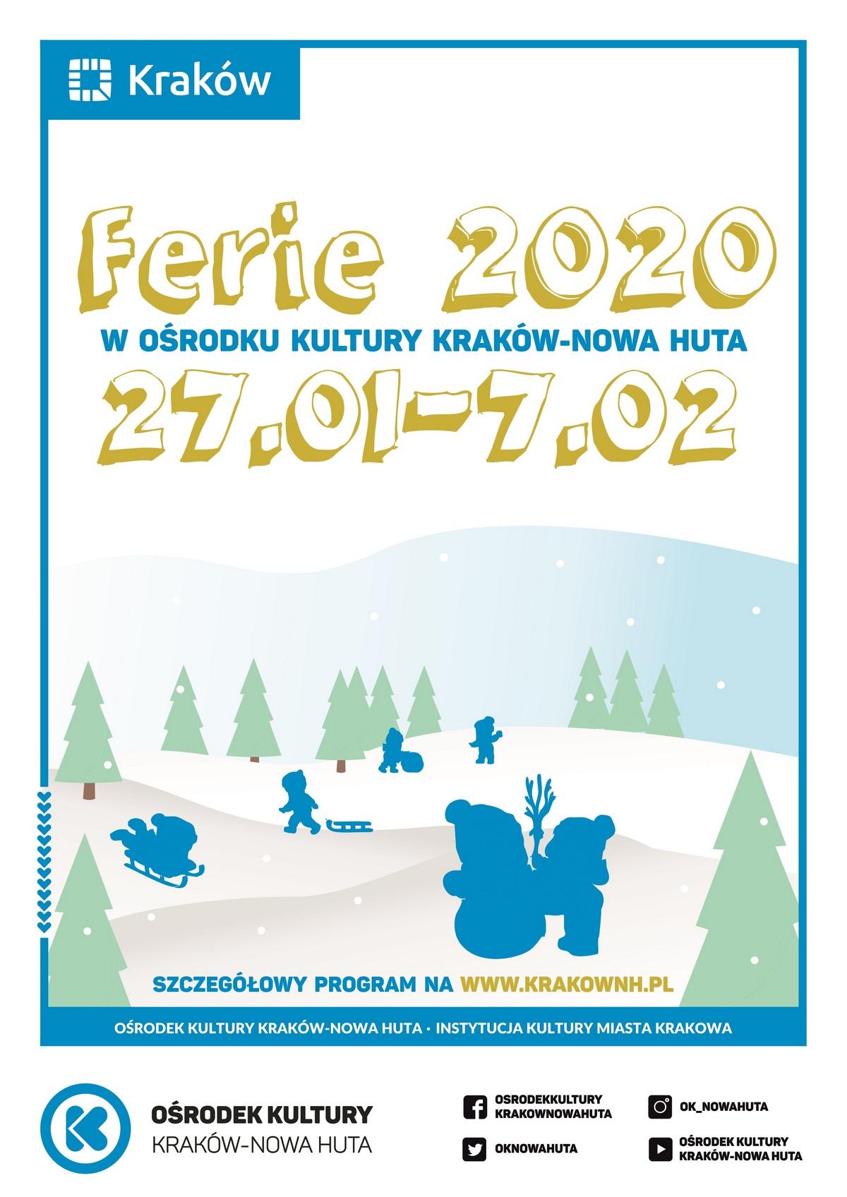 Ferie 2020 z Ośrodkiem Kultury Kraków - Nowa Huta
