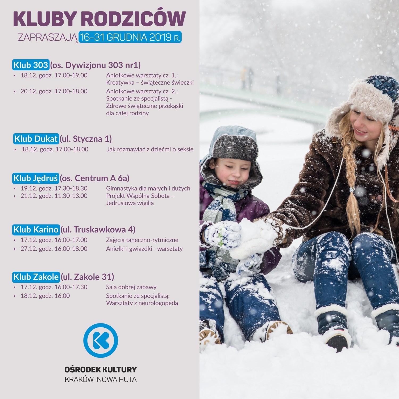 Kluby Rodziców w Nowej Hucie – 16-31.12.2019 r.