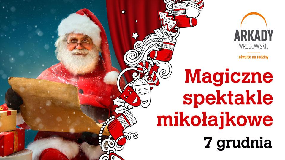 Magiczne spektakle mikołajkowe w Arkadach Wrocławskich