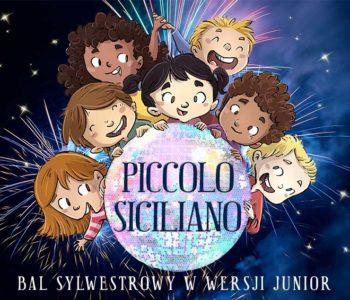 Piccolo Siciliano Bal Sylwestrowy dla Dzieci