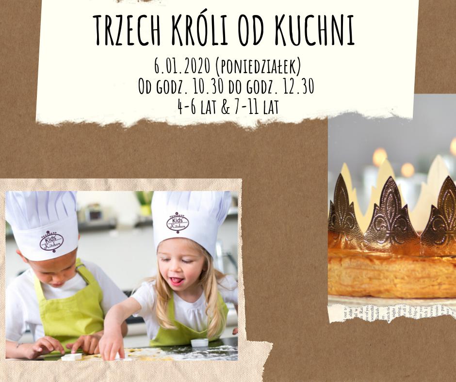 Trzech Króli od kuchni - warsztaty kulinarne. Katowice