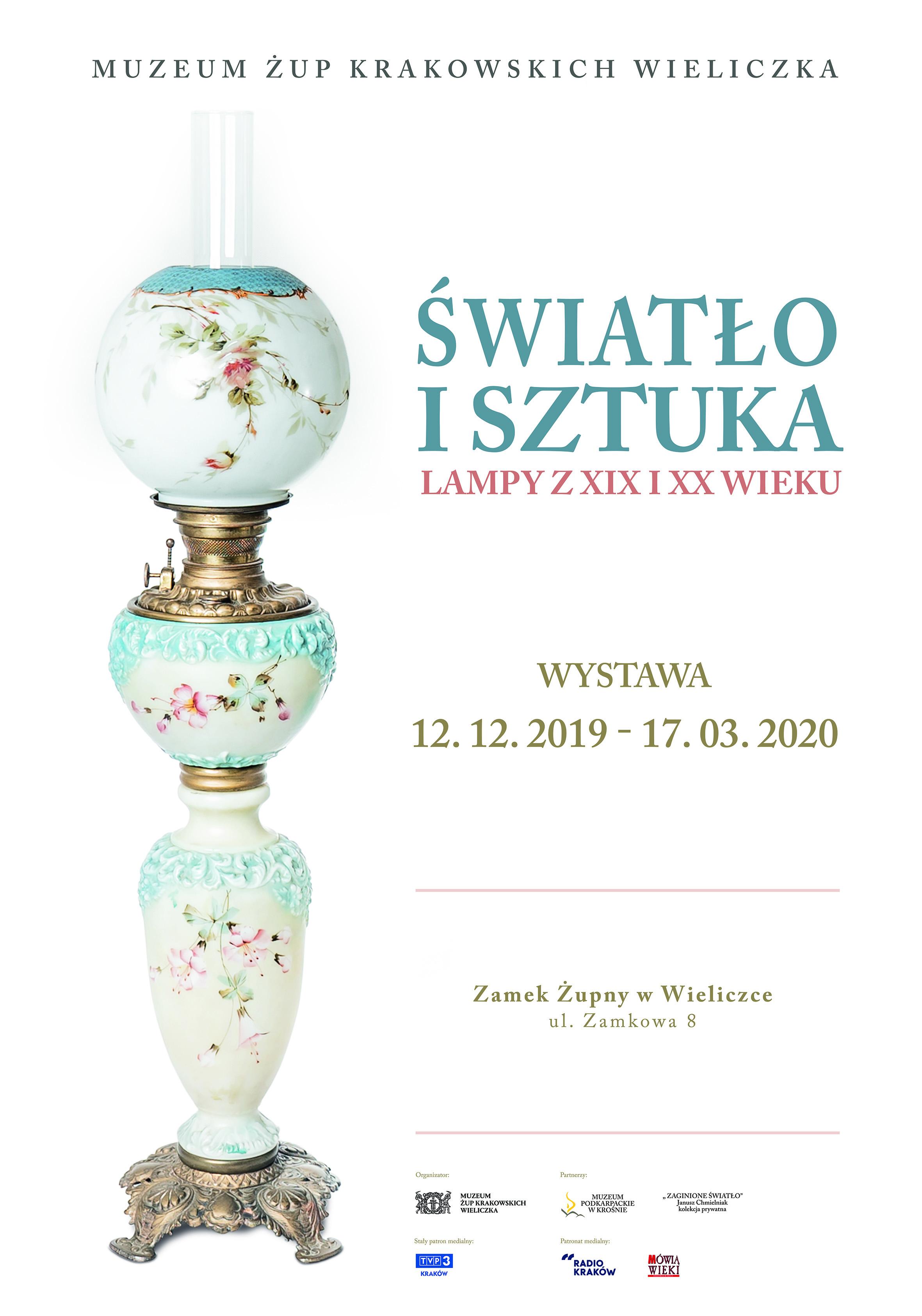 """WIELICZKA: """"Światło i sztuka. Lampy z XIX i XX wieku"""" - wystawa w Zamku Żupnym"""