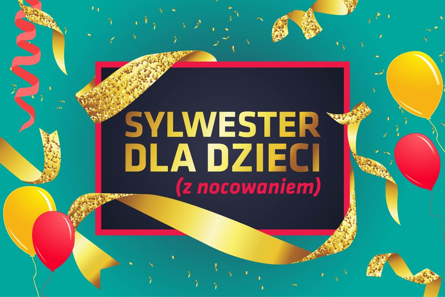 Sylwester 2019/20 dla dzieci