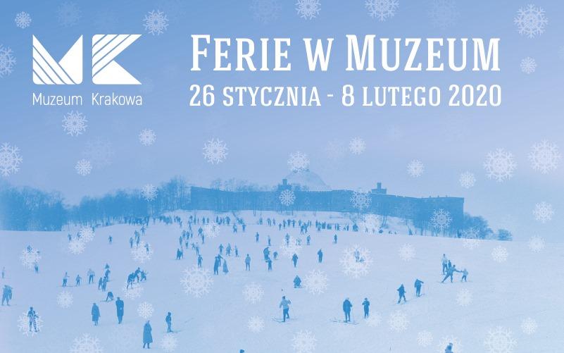 Ferie w Muzeum Krakowa 2020