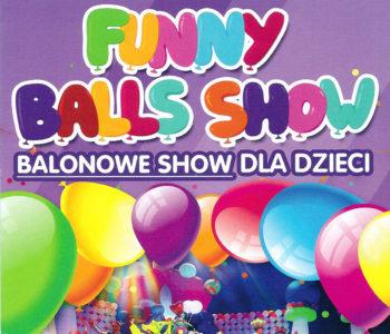 Funny Balls Show 2020, czyli balonowe show