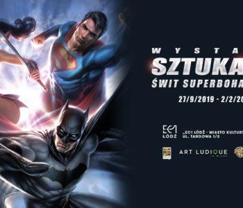 Sztuka DC. Świt superbohaterów - wystawa o Supermanie, Batmanie, Wonder Woman i Jokerze w Łodzi