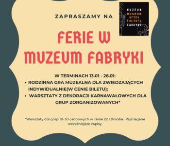 Ferie w Muzeum Fabryki