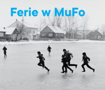 Ferie z Muzeum Fotografii w Krakowie