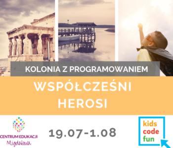 Kolonie letnie z programowaniem: Współcześni herosi