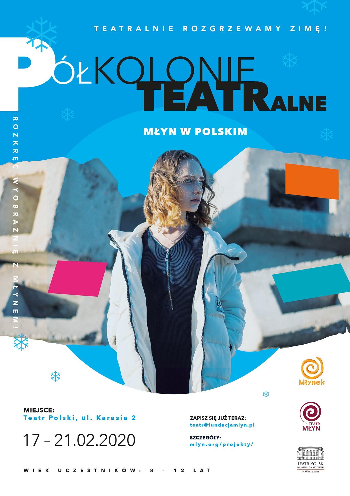 Młyn w Polskim czyli półkolonie teatralne dla dzieci