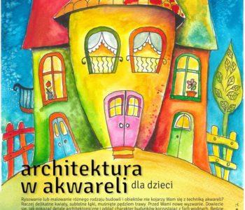 Warsztaty akwareli: Architektura w akwareli