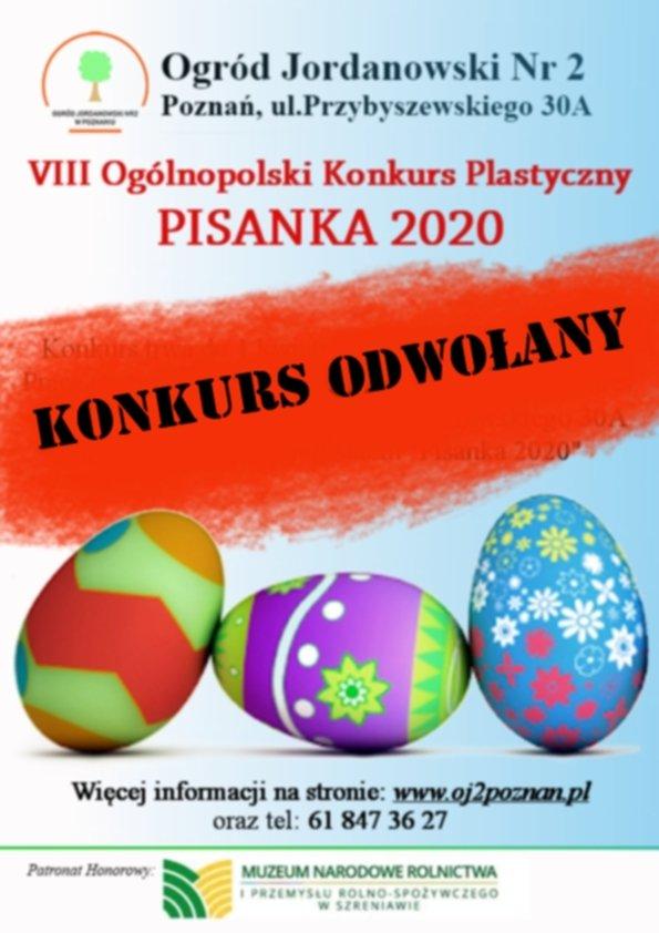 W związku ze stanem zagrożenia epidemicznego w Polsce, Ogród Jordanowski nr 2 został zamknięty do odwołania. W tej sytuacji jesteśmy zmuszeni do odwołania naszego cyklicznego konkursu PISANKA 2020. Prosimy o wyrozumiałość i nie dostarczanie prac.