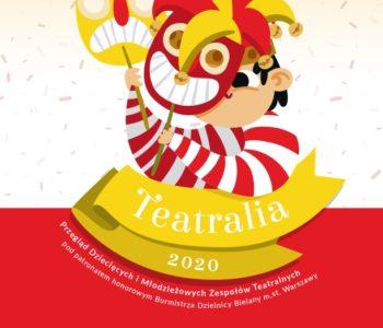 Przegląd Dziecięcych i Młodzieżowych Zespołów Teatralnych Teatralia 2020