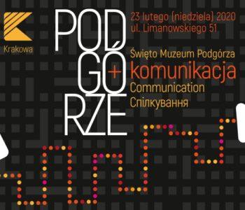 Święto Muzeum Podgórza – Podgórze + komunikacja