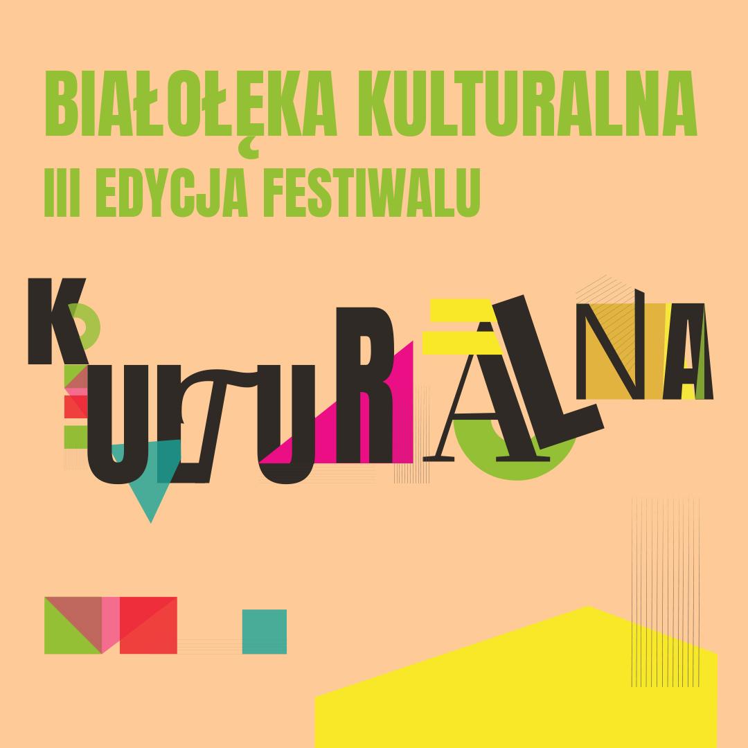 III edycja Festiwalu Białołęka Kulturalna