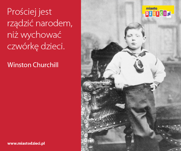 Zabawne cytaty o dzieciach, aforyzmy o dzieciństwie churchill