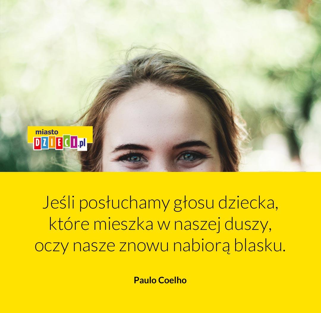 Cytaty o dzieciach, oczy dziecka Coelho