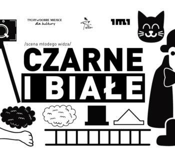 Teatr Mały w Tychach: Czarne i Białe