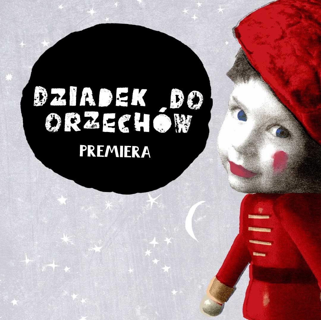 Premiera w Teatrze Baj: Dziadek do orzechów