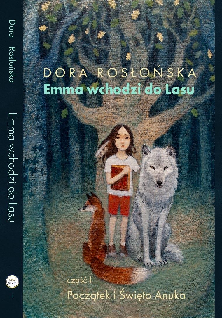 Emma wchodzi do lasu - niesamowita baśń