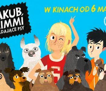 Kinowy podwieczorek dla całej rodziny: Jakub, Mimmi i gadające psy. Gliwice