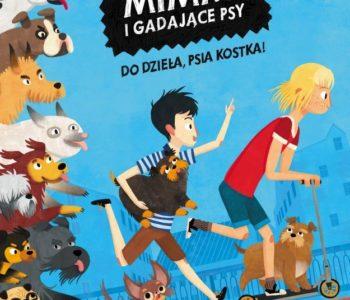 Poranek dla dzieci: Jakub, Mimmi i gadające psy