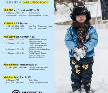 Kluby Rodziców w Nowej Hucie – 15-29.02.2020 r.