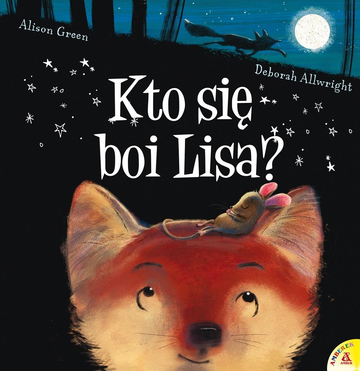 Kto się boi Lisa? Książeczka o pokonywaniu lęku