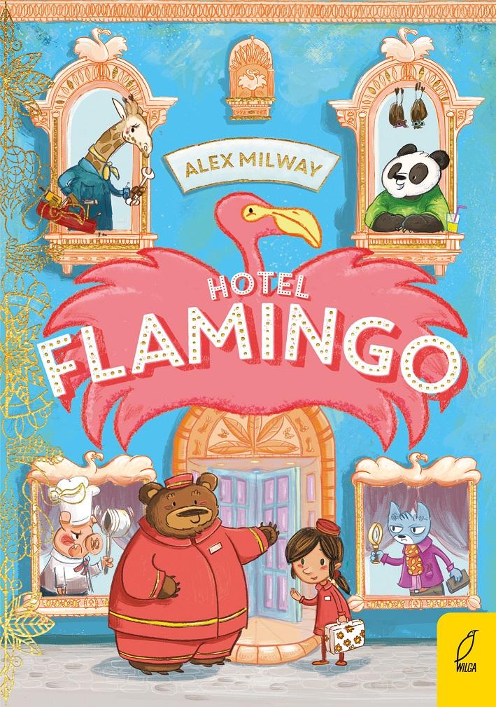Hotel Flamingo - przeurocza i zabawna książka dla dzieci