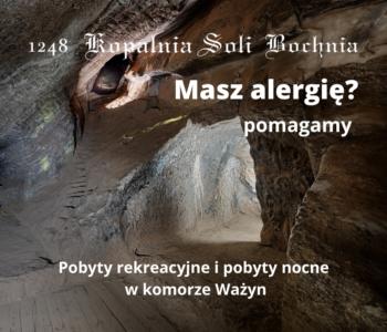 Alergia? – 3 godzinne pobyty rekreacyjne w Kopalni Soli Bochnia