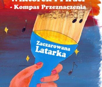 Wiktorek i Piraci – Kompas Przeznaczenia: Zaczarowana latarka