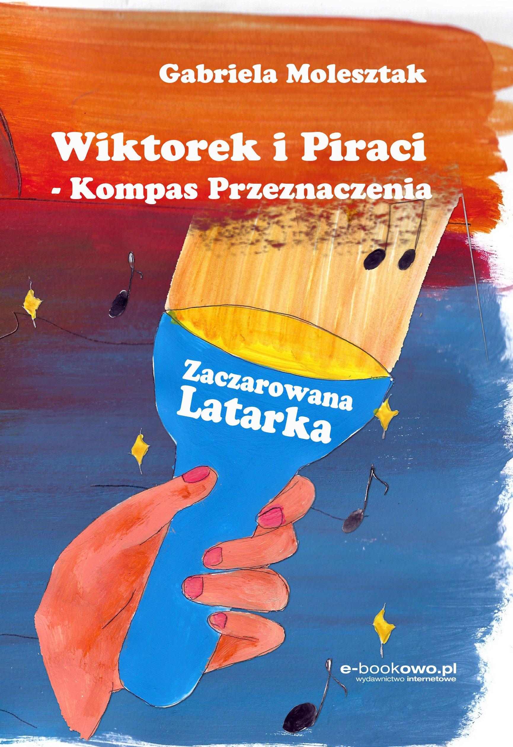 Wiktorek i Piraci - Kompas Przeznaczenia: Zaczarowana latarka