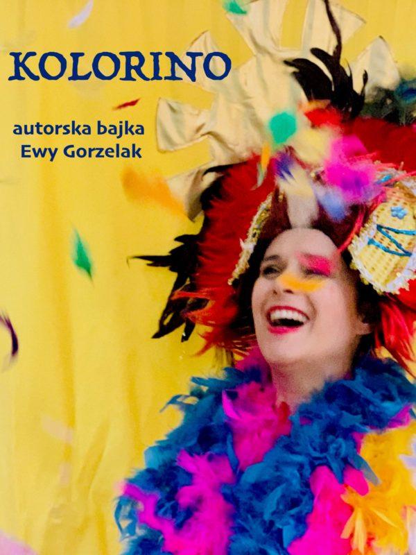Kolorino - autorska bajka Ewy Gorzelak