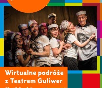 Wirtualne Podróże z Teatrem Lalek Guliwer