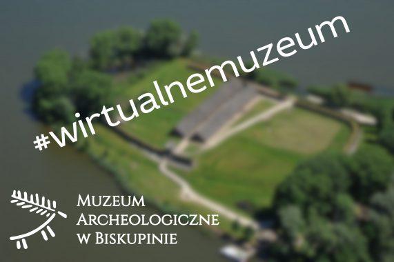 #WirtualneMuzeum Archeologiczne w Biskupinie!